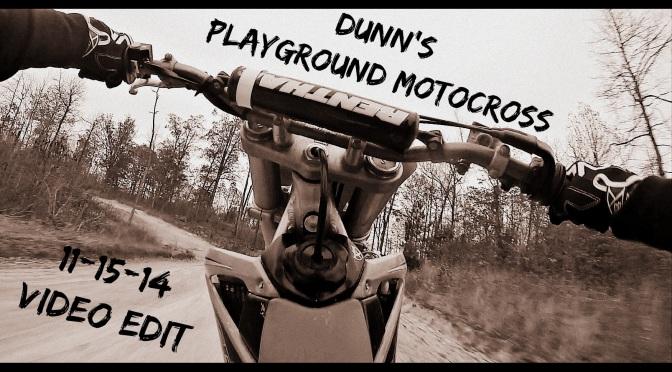 Dunn's Playground Mx 11-15-14 Video Edit
