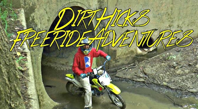 DIRT HICKS FREERIDE ADVENTURES – EPISODE 1 – URBEX PIT BIKING
