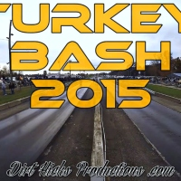 TURKEY BASH 2015 HIGHLIGHTS - 0 TO 100 REMIX - US60 RACEWAY - BILBREY AUTOMOTIVE