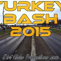 TURKEY BASH 2015 HIGHLIGHTS - 0 TO 100 REMIX - US60 RACEWAY - BILBREY AUTOMOTIVE