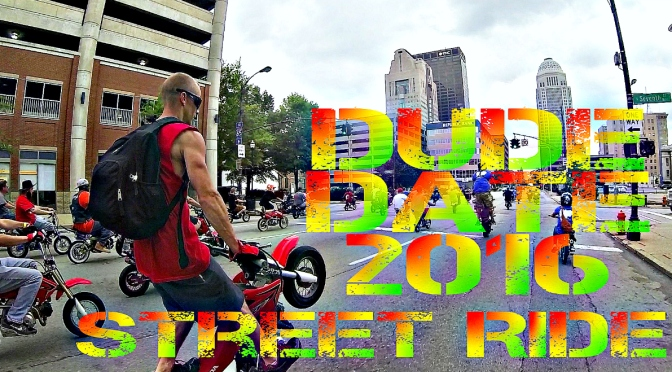 DUDE DATE 2016 STREET RIDE -edit by Dirt Hicks Productions