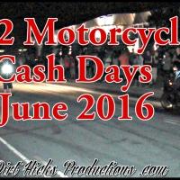 502 MOTORCYCLE CASH DAYS - JUNE 2016 - LOUISVILLE STREET RACING