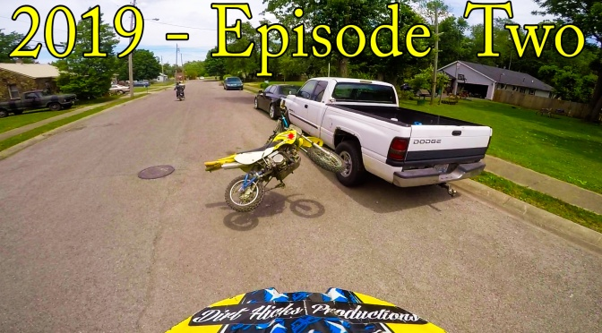 DIRT HICKS FREERIDE ADVENTURES – 2019 EPISODE TWO – MAY MASH-UP